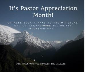 It's Pastor Appreciation Month!